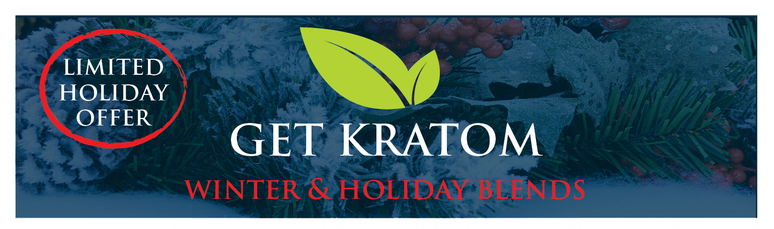 Get Kratom Limited time offer winter and holiday blends.